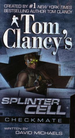 Checkmate (Tom Clancy's Splinter Cell, #3)