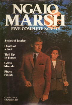 Ngaio Marsh: 5 Complete Novels (Scales of Justice; Death of a Fool; Tied up in Tinsel; Grave Mistake; Photo Finish)