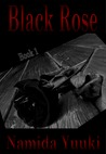 Black Rose - Book 1