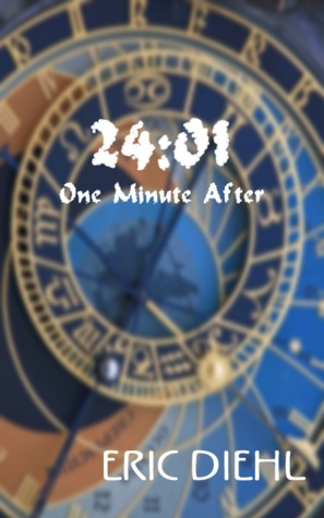 24:01 One Minute After                     (Free at Smashwords.com)