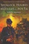 Sherlock Holmes y las huellas del poeta (Los archivos perdidos de Sherlock Holmes #2)