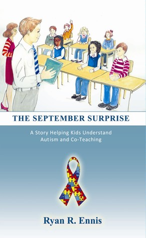 The September Surprise: A Story Helping Kids Understand Autism and Co-Teaching