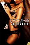 Office Affair by Jess Dee