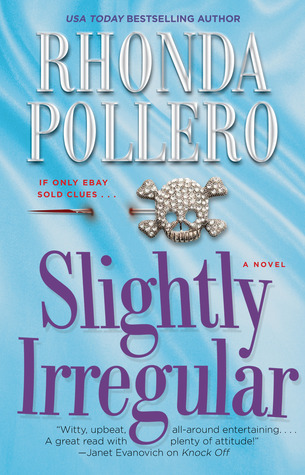 Slightly Irregular by Rhonda Pollero