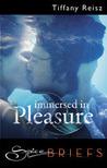 Immersed in Pleasure (The Original Sinners, #0.8)