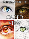Caged View: A Collection of Urban Fantasy Short Stories (Santeria Habitat, #0.5)
