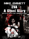 Eva: A Ghost Story