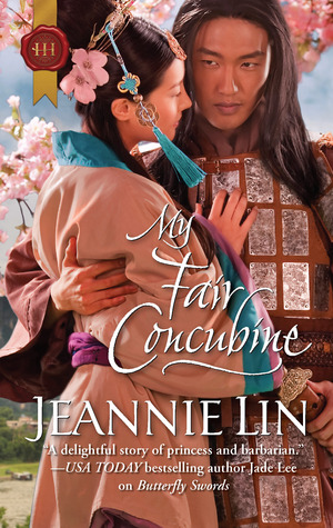 My Fair Concubine by Jeannie Lin