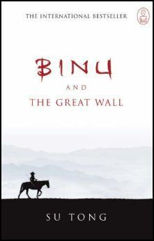 Binu and the Great Wall by Su Tong
