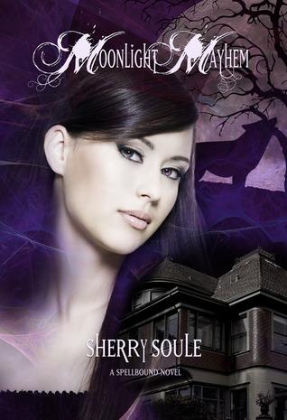 Moonlight Mayhem by Sherry J. Soule