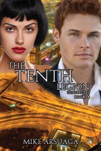 The Tenth Legion by Mike Arsuaga