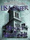 Menace at Mistwood (Delia Daugherty Serials)