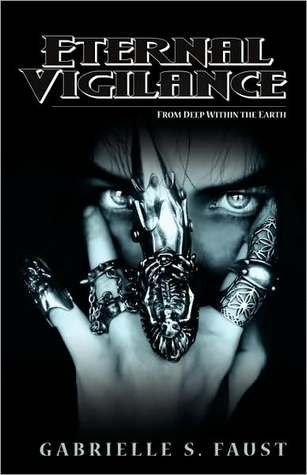 Eternal Vigilance (Eternal Vigilance #1)