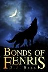 Bonds of Fenris by S.J. Bell