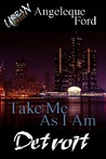 Take Me As I Am by Angeleque Ford