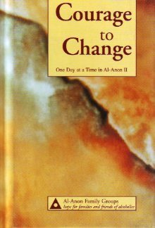Courage to Change by Al-Anon Family Groups