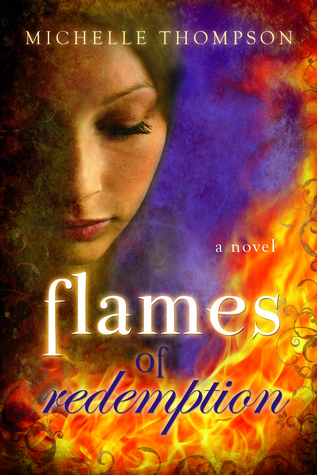 Flames of Redemption by Michelle Thompson