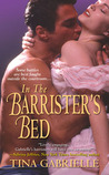 In the Barrister's Bed (Regency Barrister, #2)