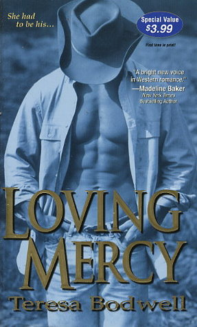 Loving Mercy by Teresa Bodwell