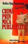 Crimă prin mica publicitate by Rodica Ojog-Braşoveanu