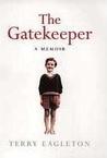 The Gatekeeper: A Memoir