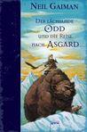 Der lächelnde Odd und die Reise nach Asgard by Neil Gaiman