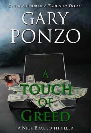 A Touch of Greed (Nick Bracco Thriller #3)