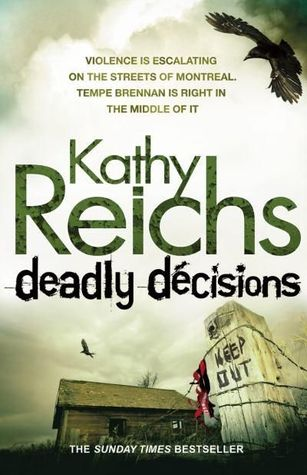 Deadly Decisions(Temperance Brennan 3)