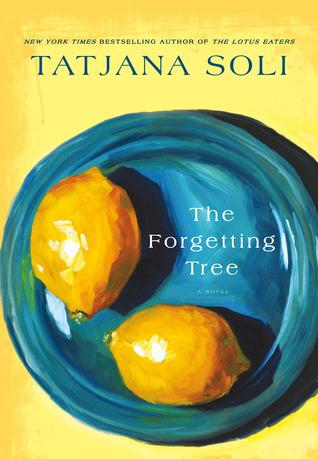 The Forgetting Tree by Tatjana Soli
