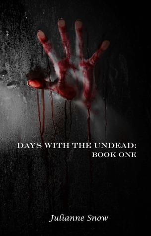Descargar Days with the undead: book one epub gratis online Julianne Snow