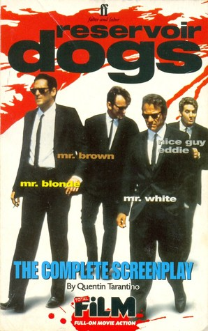 Reservoir Dogs: The Complete Screenplay