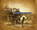 Storm of the Century : the Regina Tornado of 1912