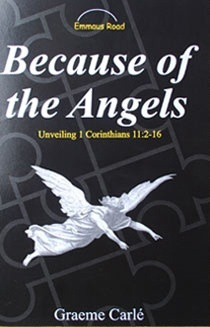 Because of the Angels: Unveiling 1 Corinthians 11:2-16
