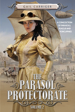The Parasol Protectorate, Volume 2 by Gail Carriger