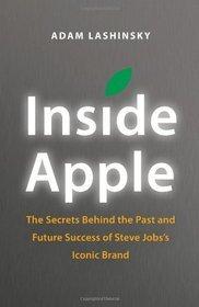Inside Apple by Adam Lashinsky