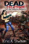 The Gem Cardoza Chronicle (Dead Hunger #2)