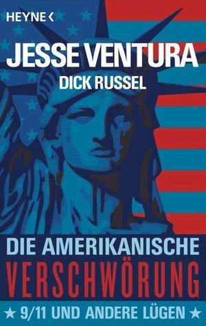 Die amerikanische Verschwörung by Jesse Ventura