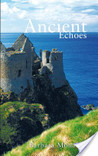 Ancient Echoes (Ancient Echoes, #1)