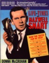 The Life And Times Of Maxwell Smart