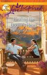 Healing the Doctor's Heart (Home to Hartley Creek, #3)