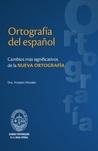 Ortografía del español by Amparo Morales