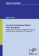 Aus der 'Schwarzen Möwe' wird 'Elisabeth' by Birgit Rommel