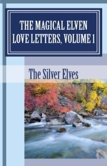 The Magical Elven Love Letters, Volume 1...