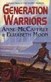 Generation Warriors by Anne McCaffrey
