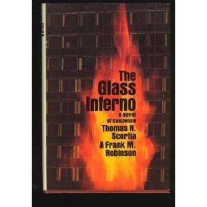 The Glass Inferno by Thomas N. Scortia