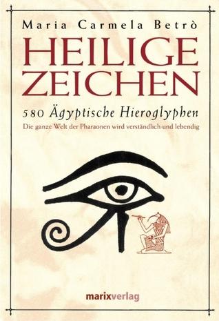Heilige Zeichen - 580 Ägyptische Hieroglyphen