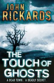The Touch Of Ghosts: Writers Cut (Alex Rourke Book 1)