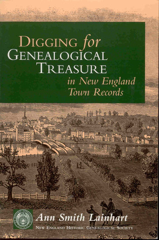 Digging for Genealogical Treasure in New England Town Records