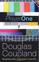 Player One by Douglas Coupland