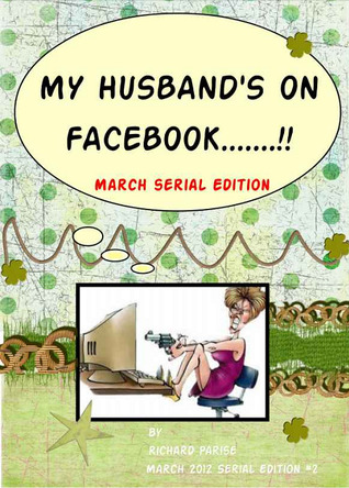 My Husband's on Facebook! March Edition